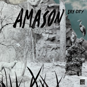 Amason – Sky City (Fairfax Recordings)