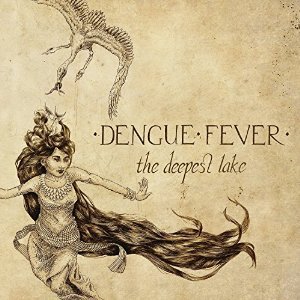Dengue Fever: The Deepest Lake (Tuk Tuk)
