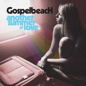 GospelbeacH: Another Summer of Love (Alive Records)