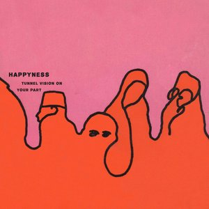 Happyness - Tunnel Vision On Your Part (Moshi Moshi)