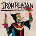 Iron Reagan - Crossover Ministry (Relapse)