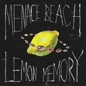Menace Beach – Lemon Memory (Memphis Industries)