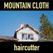 Mountain Cloth – Haircutter (Giant Manilow)