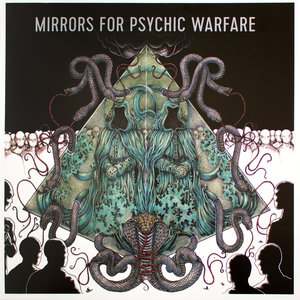 Mirrors For Psychic Warfare - Mirrors For Psychic Warfare (Neurot Recordings)
