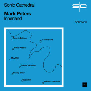 Mark Peters: Innerland (Sonic Cathedral)