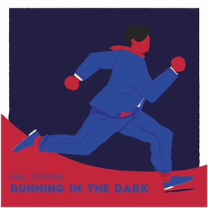 Paul Doffing: Running in the Dark (Paul Doffing Records)