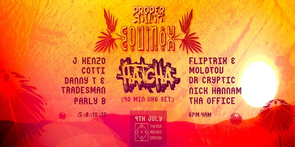 Proper Sound: Equinox @ The Old Red Bus Station, Leeds (09.07.16)