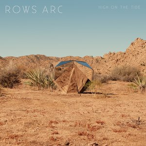 Rows Arc: High On The Tide (Hawthorne Street Records)