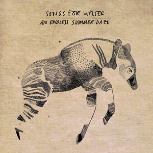 Songs For Walter: An Endless Summer Daze (Tallbird Records)