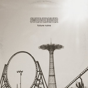 Swervedriver: Future Ruins (Rock Action)