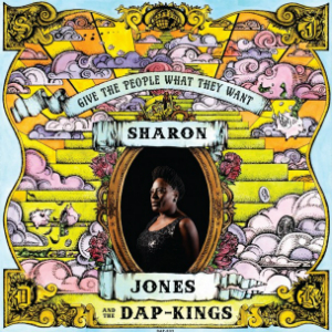 Sharon Jones & The Dap-Kings - Give the People What they Want (Daptone)