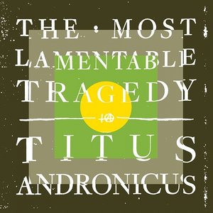Titus Andronicus: The Most Lamentable Tragedy (Merge)