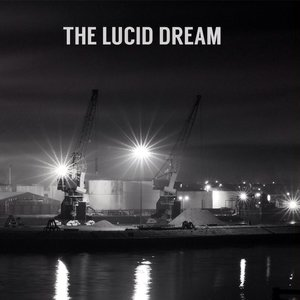 The Lucid Dream: The Lucid Dream (Holy Are You Recordings)