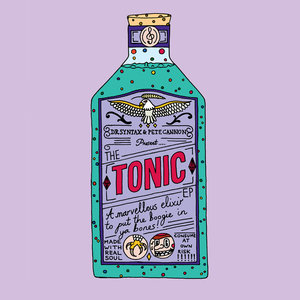 Dr. Syntax and Pete Cannon - The Tonic EP (Kompyla Records)