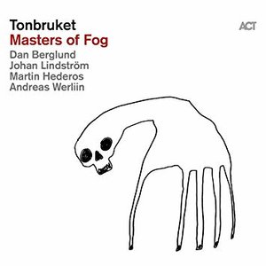 Tonbruket: Masters of Fog (ACT)