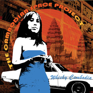 The Cambodian Space Project - Whisky Cambodia (Metal Postcard Records)