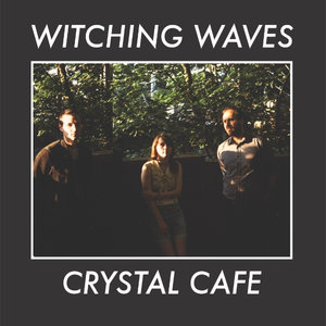 Witching Waves – Crystal Cafe (Soft Power)