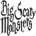 Big Scary Monsters