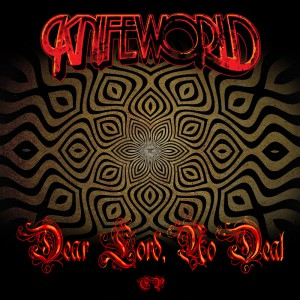 Knifeworld - Dear Lord, No Deal (Believers Roast)