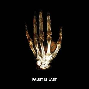 Faust - Faust is Last (Klangbad)