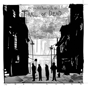 ...And You WIll Know Us By The Trail Of Dead - Lost Songs (Superball)