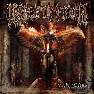 Cradle Of Filth - The Manticore and Other Horrors (Peaceville)