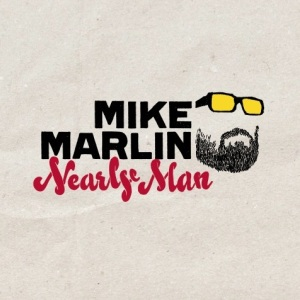Mike Marlin - Nearly Man (AMP)