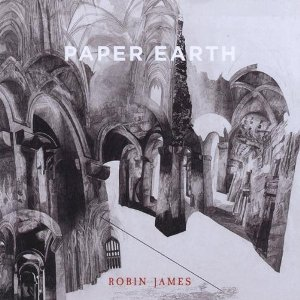 Robin James - Paper Earth (Pocket Size)