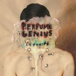 Perfume Genius – Learning (Organs/Turnstile)