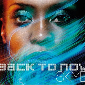 Skye - Back To Now (PIAS)
